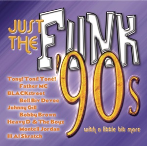 Just the Funk: '90s