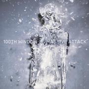 100th Window - Massive Attack - Massive Attack