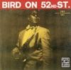 Bird On 52nd Street Remastered