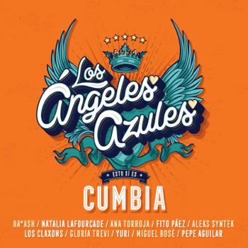 Esto Sí Es Cumbia Los Ángeles Azules album songs, reviews, credits