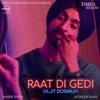 Diljit Dosanjh - Raat Di Gedi  artwork
