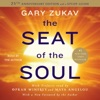 The Seat of the Soul (Unabridged) AudioBook Download