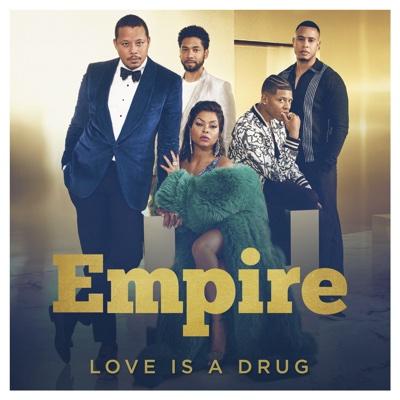Love Is a Drug (feat. Jussie Smollett & Rumer Willis) - Empire Cast song