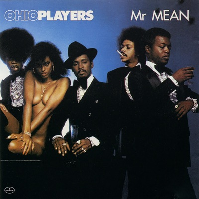 Mr. Mean - Ohio Players