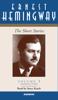 Ernest Hemingway - The Short Stories  of Ernest Hemingway (Unabridged)  artwork