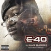 The Block Brochure: Welcome To the Soil, Pt. 5, E-40