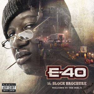 E-40 - When You Gone Let Me feat. Too $hort