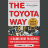 Jeffrey Liker - The Toyota Way: 14 Management Principles from the World's Greatest Manufacturer artwork
