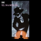 Yoko Ono - I Have A Woman Inside My Soul (feat. John Palumbo)