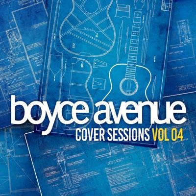 Cover Sessions, Vol. 4 - Boyce Avenue