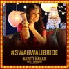 #Swagwalibride (feat. DAWgeek) - Single