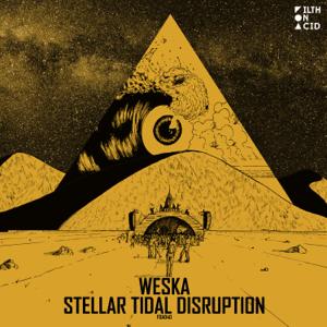 Weska - Stellar Tidal Disruption - EP