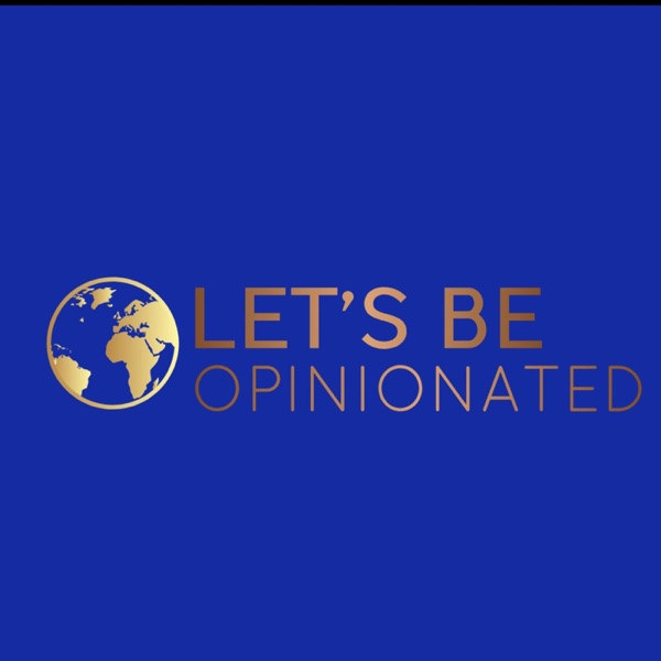 Let's Be Opinionated