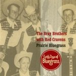 The Bray Brothers & Red Cravens - Blue Eyed Darling