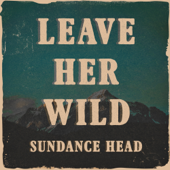 Leave Her Wild