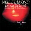 Neil Diamond - Sweet Caroline (Live at the Greek Theatre / 1976) artwork