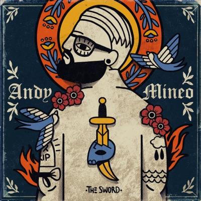 II: The Sword - Andy Mineo