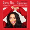 Every Day Feels Like Christmas feat Stevie Wonder Herman Jackson Byron Miller Single