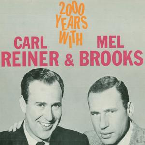 Carl Reiner & Mel Brooks - 2000 Years With Carl Reiner & Mel Brooks