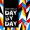 Day By Day - Single, Swanky Tunes & LP