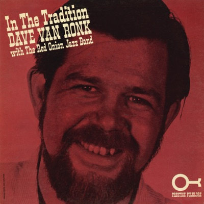 In the Tradition - Dave Van Ronk
