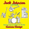 Jack Johnson And Friends: Sing-A-Longs And Lullabies For The Film Curious George ジャケット写真
