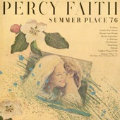 "Percy Faith & His Orchestra - Summer Place '76 - The Theme From ""A Summer Place"""