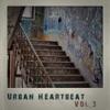 Urban Heartbeat, Vol. 3