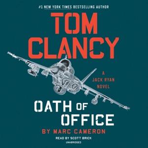 Tom Clancy Oath of Office (Unabridged)
