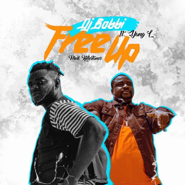 Free Up (feat. Yung L) - Single