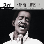 20th Century Masters - The Millennium Collection: The Best of Sammy Davis, Jr. - Sammy Davis, Jr. - Sammy Davis, Jr.