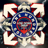 Low Down Deep 100