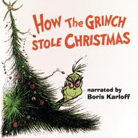 Boris Karloff & Thurl Ravenscroft - Dr. Seuss' How the Grinch Stole Christmas! (1966 TV Soundtrack) artwork