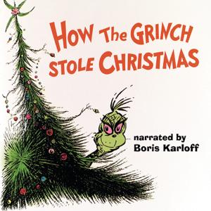 Boris Karloff & Thurl Ravenscroft - Dr. Seuss' How the Grinch Stole Christmas! (1966 TV Soundtrack)