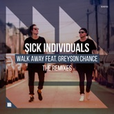 Walk Away (feat. Greyson Chance) [The Remixes] - Single