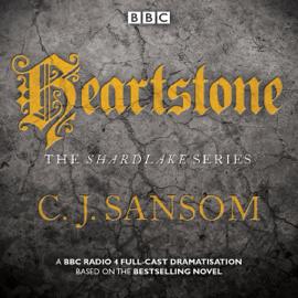 Shardlake: Heartstone: BBC Radio 4 Full-Cast Dramatisation audiobook