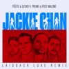 Jackie Chan feat Preme Post Malone Laidback Luke Remix Single