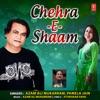 Chehra E Shaam Single