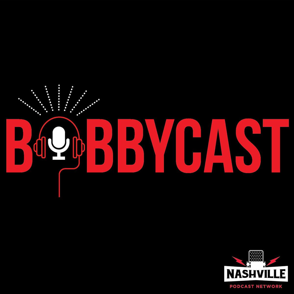 Best episodes of Bobbycast | Podyssey Podcasts