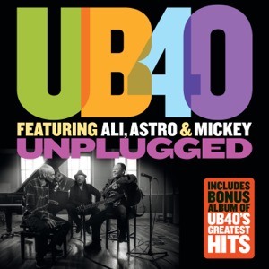 UB40 featuring Ali, Astro & Mickey - Unplugged feat. Ali Campbell, Terence Wilson & Mickey Virtue