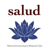Salud - Música Instrumental para Relajación Total, Paz Interior, Sonidos de la Naturaleza
