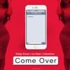 Come Over (feat. Eshconinco & Codigo Kirkao) - Single, Los Rakas