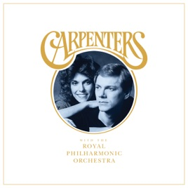 ‎Carpenters with The Royal Philharmonic Orchestra by Carpenters & Royal  Philharmonic Orchestra