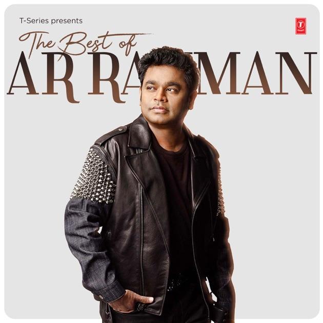 Tu Jo Kehde Agar Song Download: The Best Of A. R. Rahman By A. R. Rahman On Apple Music