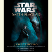 Darth Plagueis: Star Wars (Unabridged)