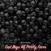 All Time - Sad Boys Wf Pwetty Faces