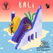 Bali (feat. Submaryne)