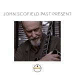 John Scofield - Get Proud