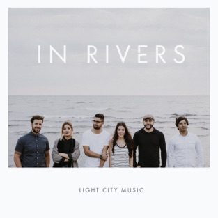 In Rivers – Light City Music
