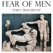 Fear Of Men - Doldrums